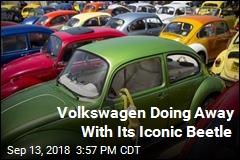Volkswagen Doing Away With Its Iconic Beetle
