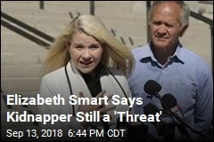 Elizabeth Smart Says Kidnapper Still a 'Threat'