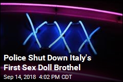 Police Shut Down Italy's First Sex Doll Brothel