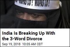 Sorry, Indian Guys: No More 3-Word Divorce
