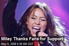 Miley Thanks Fans for Support