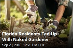 Naked Gardener May Have to Cover Up, Finally
