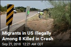 Migrants in US Illegally Among 8 Killed in Crash
