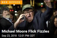Michael Moore Flick Fizzles