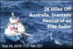 2K Miles Off Australia, Dramatic Rescue of an Elite Sailor