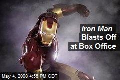 Iron Man Blasts Off at Box Office