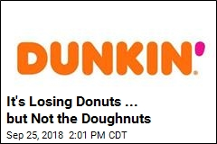 It's Losing Donuts ... but Not the Doughnuts