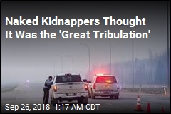 Details Emerge in Bizarre Naked Kidnap Case
