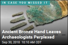 Discovery of Bronze Hand Sparks a Mystery