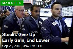 Stocks Give Up Early Gain, End Lower