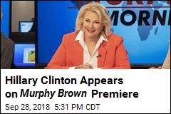 Hillary Clinton Appears on Murphy Brown Premiere