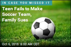 Family Sues After Boy Fails to Make Soccer Team