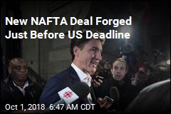 Canada-US Reach Deal for NAFTA Replacement