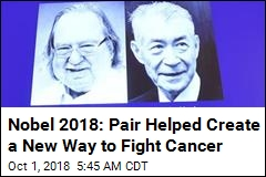 Nobel Winners Helped Change How We Fight Cancer