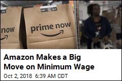 Amazon Makes a Big Move on Minimum Wage