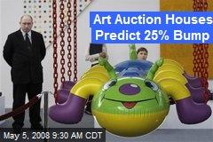 Art Auction Houses Predict 25% Bump