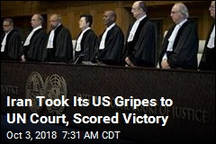 Iran Took Its US Gripes to UN Court, Scored Victory