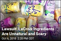 Lawsuit Slams LaCroix Claim of 'Natural' Ingredients