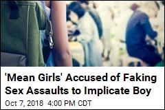 'Mean Girls' Accused of Faking Sex Assaults to Implicate Boy