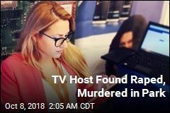 Bulgarian Journalist Raped, Murdered in Park