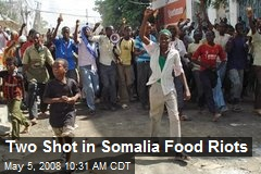Two Shot in Somalia Food Riots