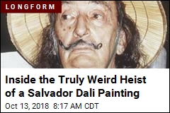 Inside the Truly Weird Heist of a Salvador Dali Painting