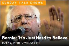 Bernie: It's 'So Irresponsible'