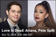 Ariana Grande, Pete Davidson Split: Reports