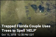 Trapped Florida Couple Uses Trees to Spell 'HELP'