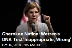 Cherokee Nation: Warren's DNA Test 'Inappropriate, Wrong'