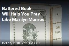 Battered Book Will Help You Pray Like Marilyn Monroe