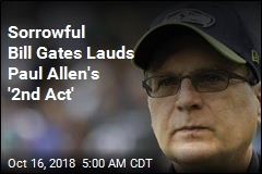Bill Gates on Death of Paul Allen: I'm 'Heartbroken'