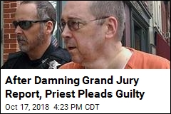 After Damning Grand Jury Report, Priest Pleads Guilty