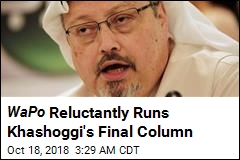 WaPo Reluctantly Runs Khashoggi's Final Column