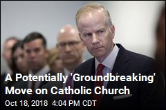 A Potentially 'Groundbreaking' Move on Catholic Church