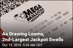 As Drawing Looms, 2nd-Largest Jackpot Swells