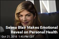 Selma Blair Reveals Multiple Sclerosis Diagnosis