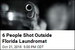 6 People Shot Outside Florida Laundromat