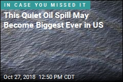 This Is the Biggest Oil Spill You've Never Heard Of