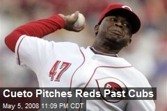 Cueto Pitches Reds Past Cubs