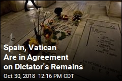 Spain, Vatican Are in Agreement on Dictator's Remains