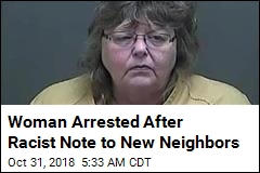 Woman Arrested After Racist Note to New Neighbors