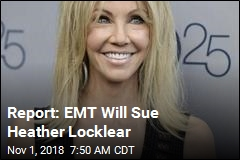 Report: EMT Will Sue Heather Locklear