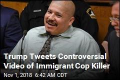 Trump Tweets Controversial Video of Immigrant Cop Killer