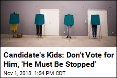 Candidate's Kids: Don't Vote for Our Anti-Semitic Dad