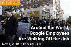 Google Employees Stage Worldwide Walk-Off