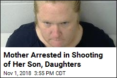 Mother Arrested in Shooting of Her Son, Daughters