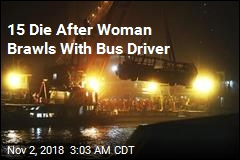 Woman Brawled With Driver Before Deadly Bus Crash