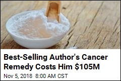 Cancer 'Cure' Used Baking Soda. Now He Owes Patient $105M