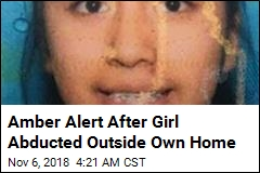 Girl 13, Kidnapped Outside Home